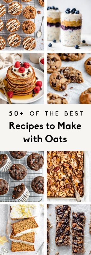 collage of recipes to make with oats