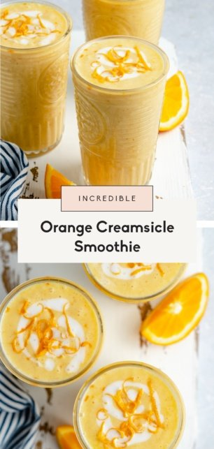 collage of orange creamsicle smoothie