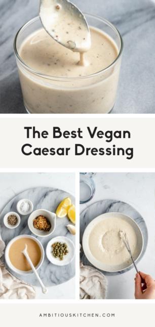 collage of vegan caesar dressing