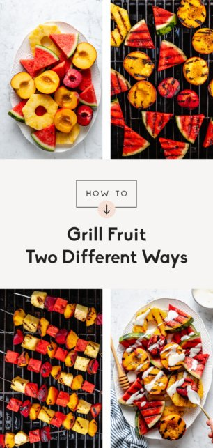 collage of how to grill fruit