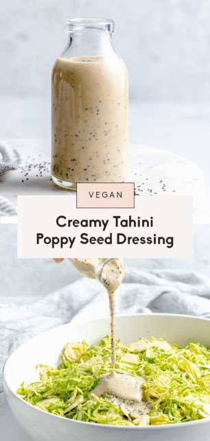 collage of tahini poppy seed dressing