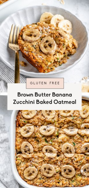collage of banana zucchini baked oatmeal